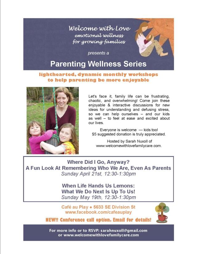 CAP Flyer - Sarah Nuxoll Parenting Series - April & May